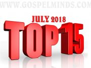 Top Gospel Songs July 2018