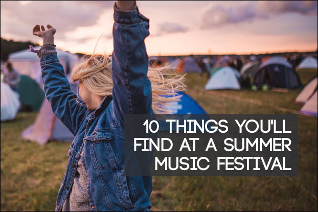 10 Things You Will Find In Summer Music Festivals