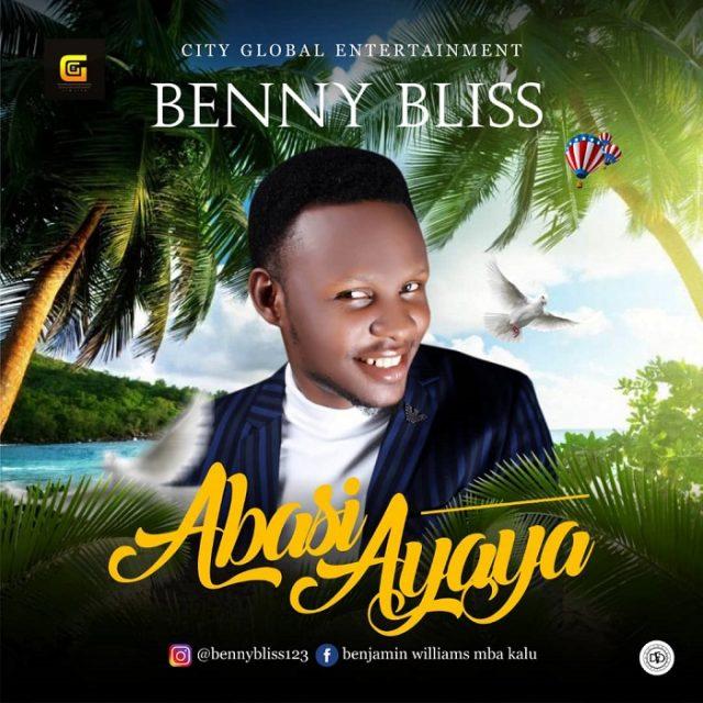 Benny Bliss - Ayaya God is Good