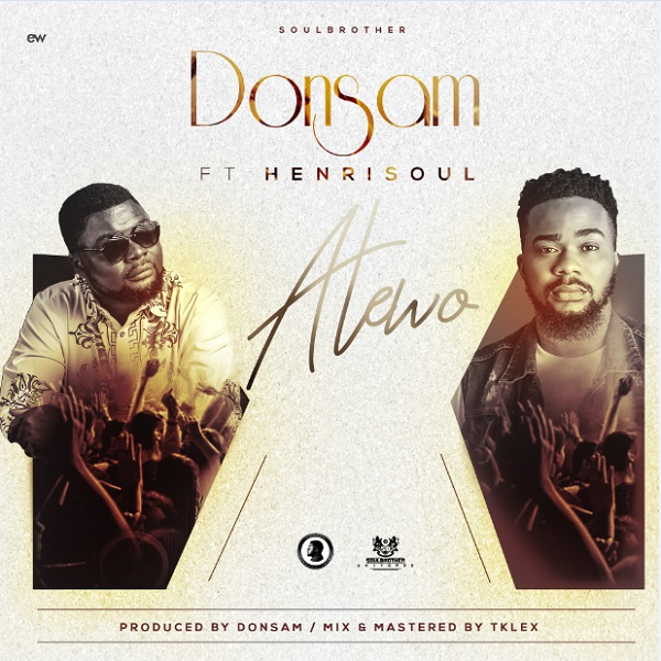 Donsam – Atewo Ft. Henrisoul