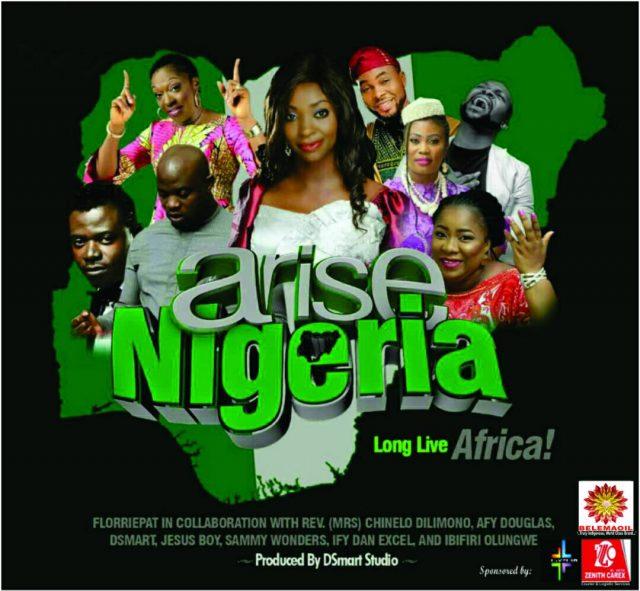 Florriepat - Arise Nigeria Ft. Rev Mrs Chinelo Dillimono, Afy Douglas, Dsmart, Jesus Boy, Sammy Wonders, Ify Dan Excell, Ibifiri Olungwe