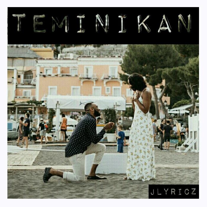 "Jlyricz - Teminikan ""My One & Only"""