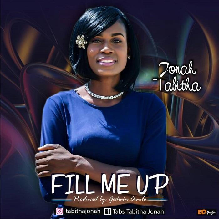 Jonah Tabitha - Fill Me Up