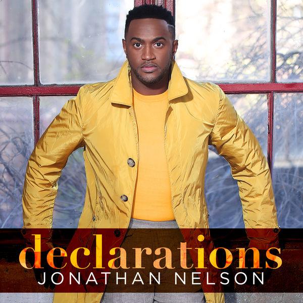 "Jonathan Nelson New Album ""Declarations"""