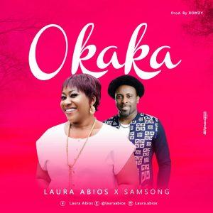 STREAM: Okaka (The Strong & Mighty God)   Laura Abios X Samsong