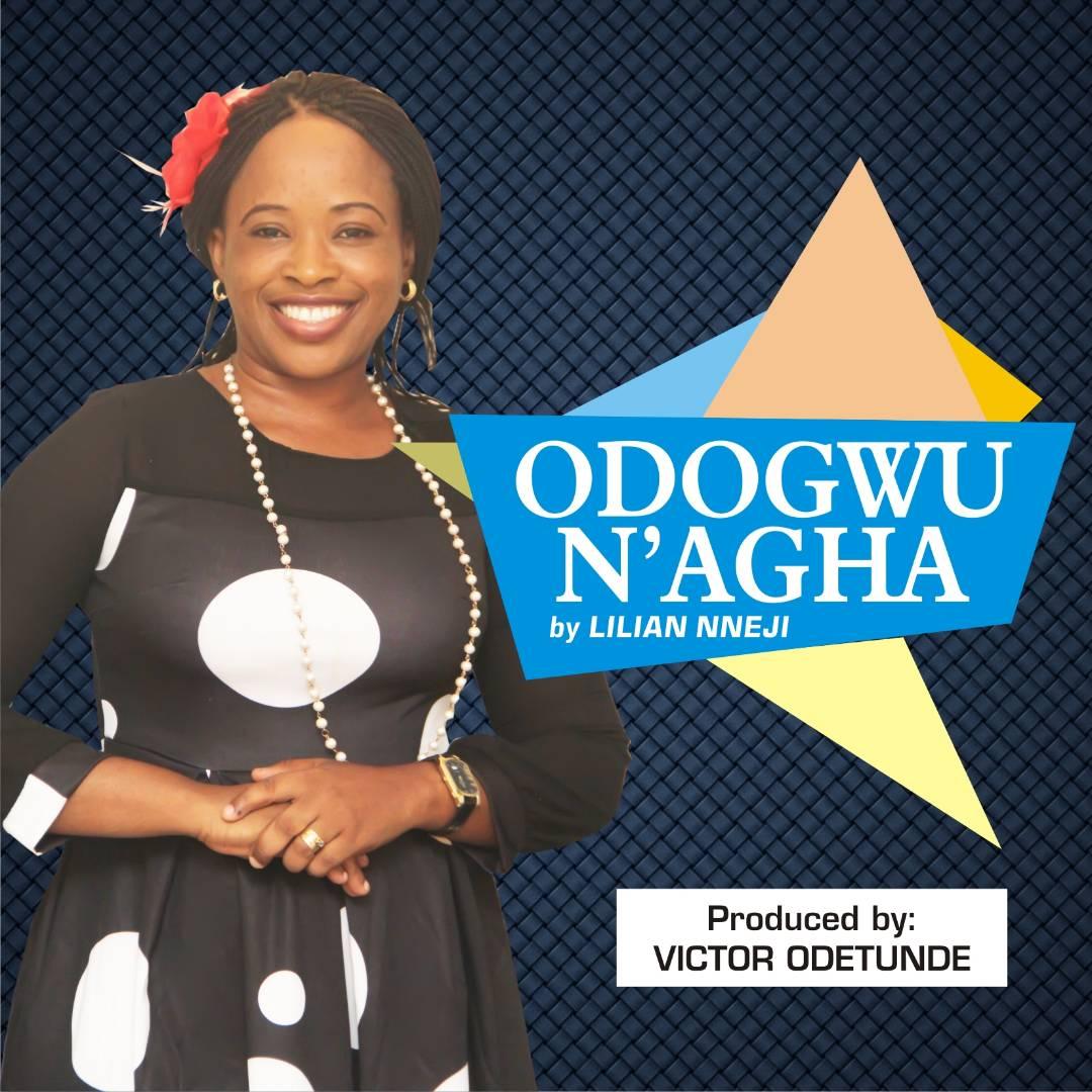 Lilian Nneji - Odogwu Nagha