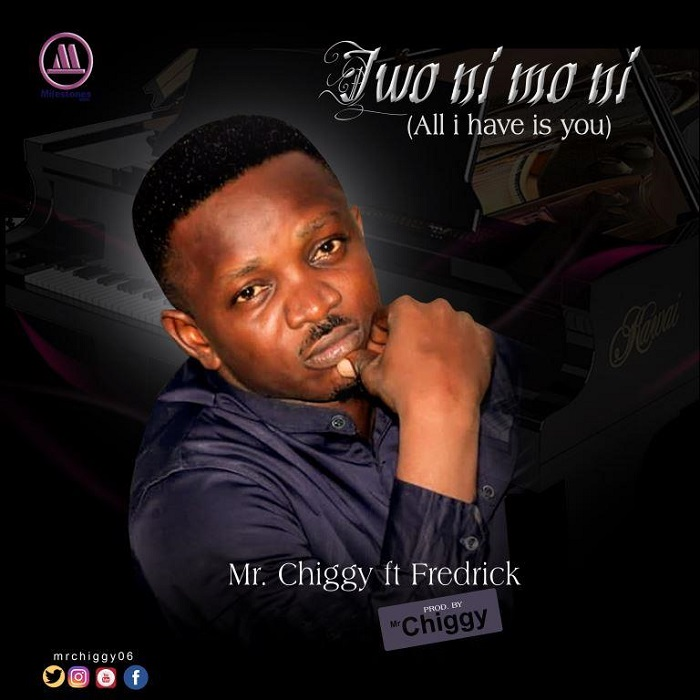 Mr Chiggy - Iwo Ni Mo Ni (All I Love Is You) Ft. Fredrick