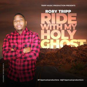 STREAM + LYRICS: Ride With My Holy Ghost - Rory Tripp