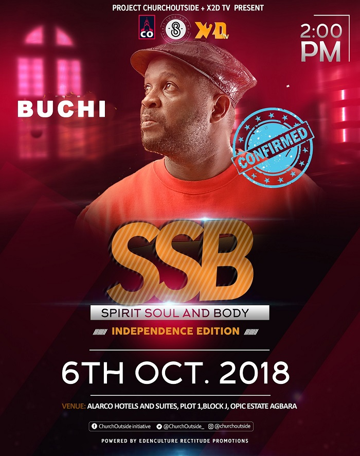 Spirit Soul And Body Concert - Buchi Confirmed