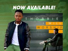 Thobbie Release New Song I Will Worship,