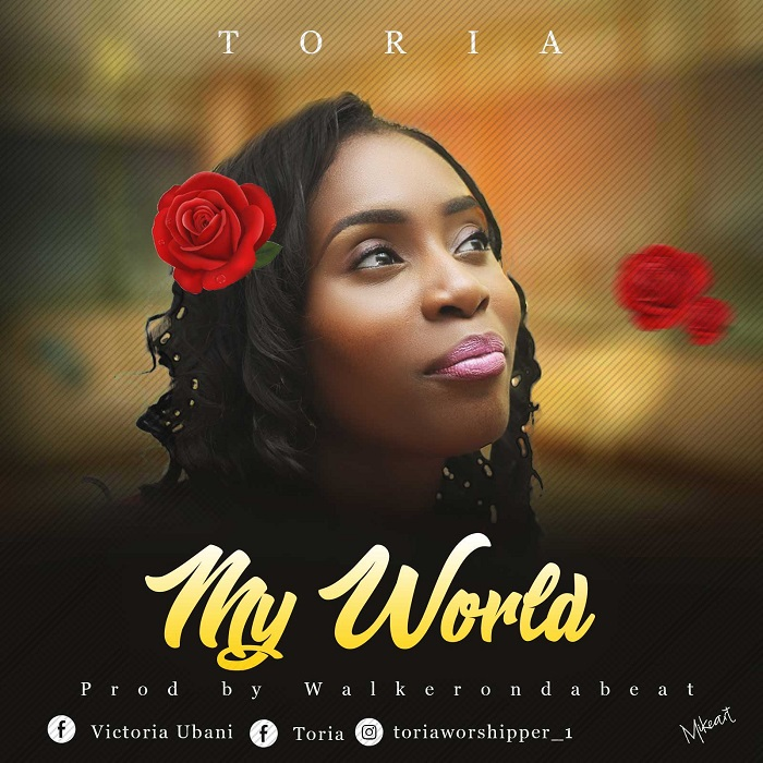 Toria - My World