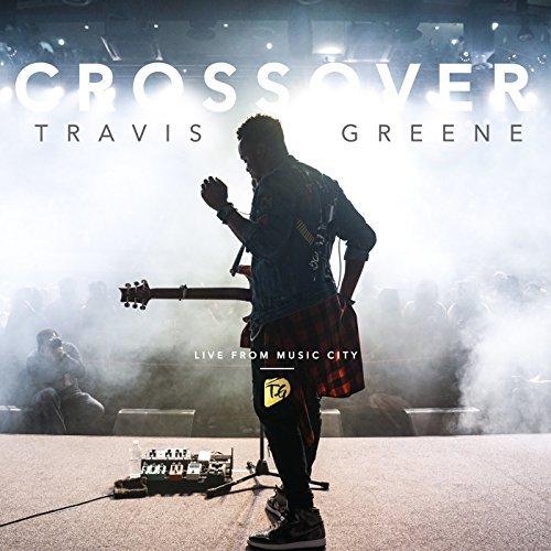 Travis Greene – Crossover New Song