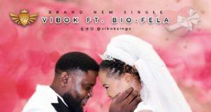 Vibok Sings - You And Me Ft. Bio Fela