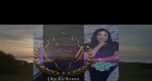 Writer Of My Story - El'Grace