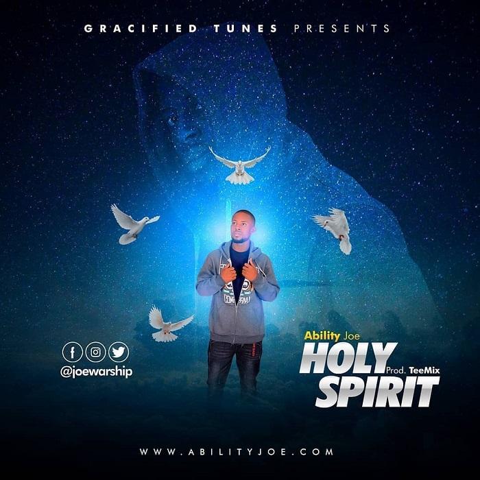 Ability Joe - Holy Spirit