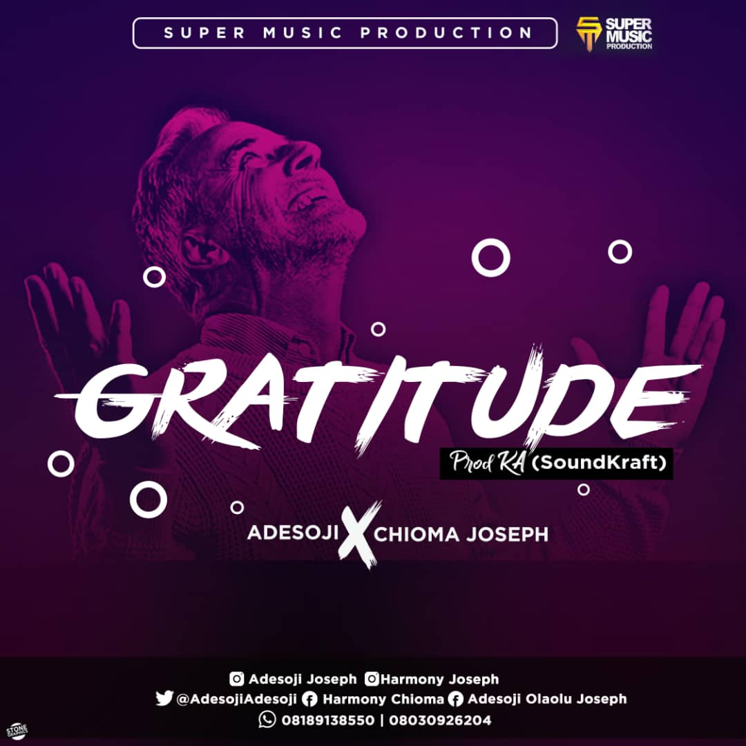Adesoji and Chioma Joseph - Gratitude