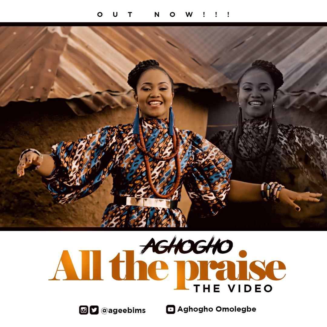 Aghogho New Music Video - All The Praise