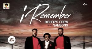 Bishop's Crew - I Remember Ft. Samsong