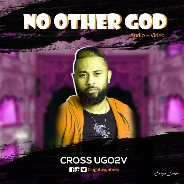 Cross Ugo2v - No Other God