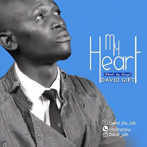 David Gift - My Heart