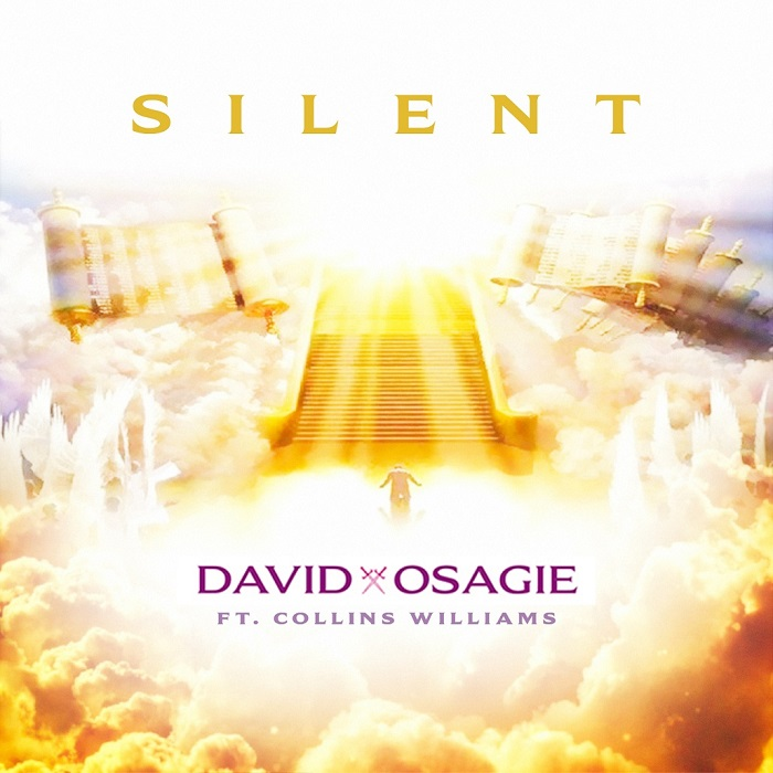 David Osagie - Silent ft Collins Williams (Lyrics + Mp3 Download)