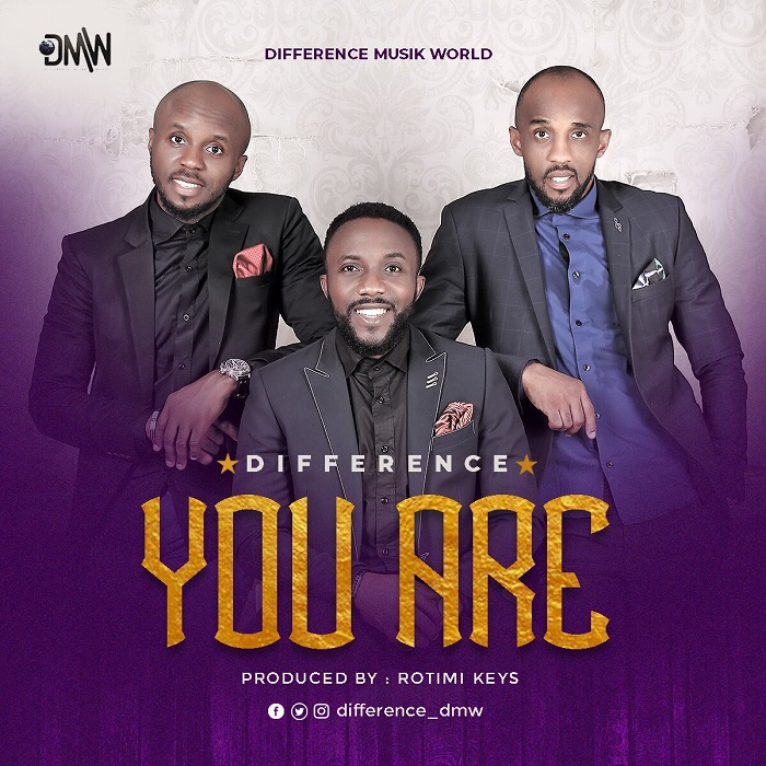 Difference - You Are (Gospel Music)