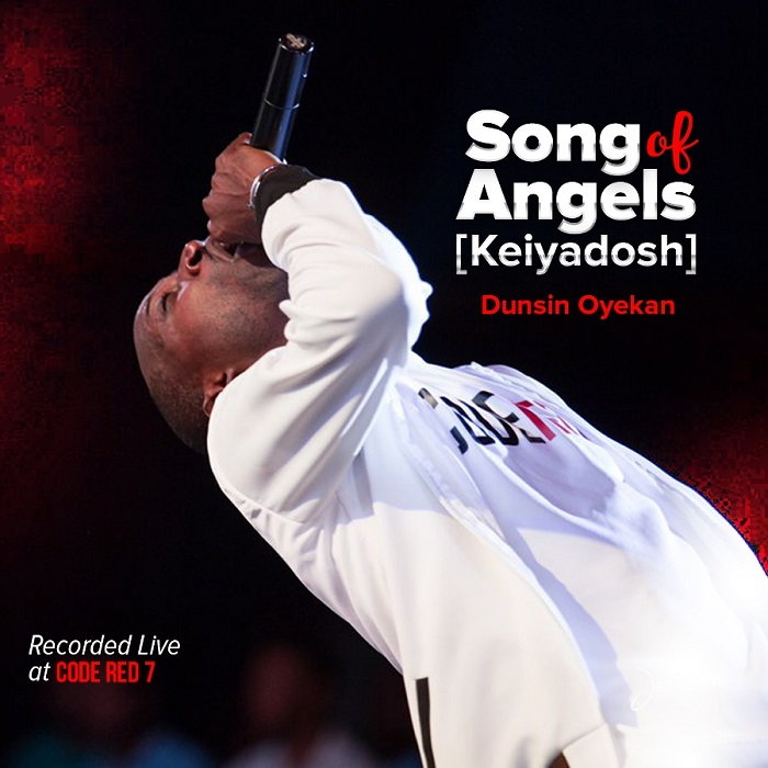 "Dunsin Oyekan – Song Of Angels ""Keiyadosh"" Free Mp3 Download"