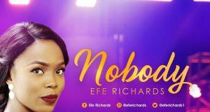 Efe Richards - Nobody