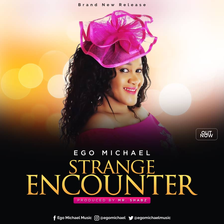 Ego Michael - Strange Encounter