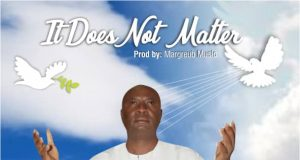 Evang. Rueben Simon - It Does Not Matter