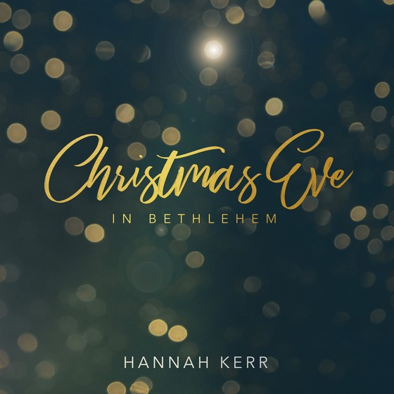Hannah Kerr - Christmas Eve In Bethlehem LP