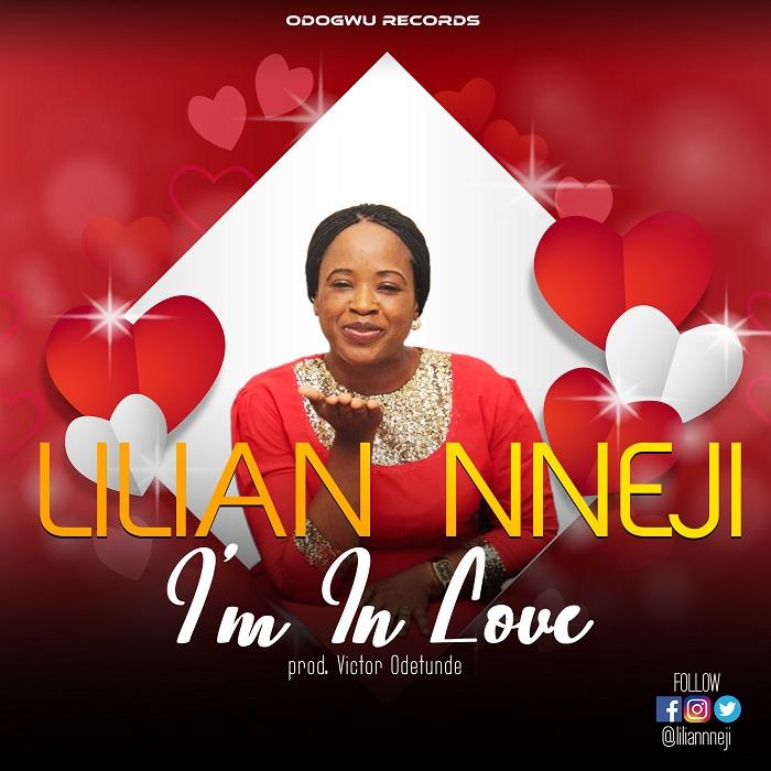 Lilian Nneji - I'm In Love