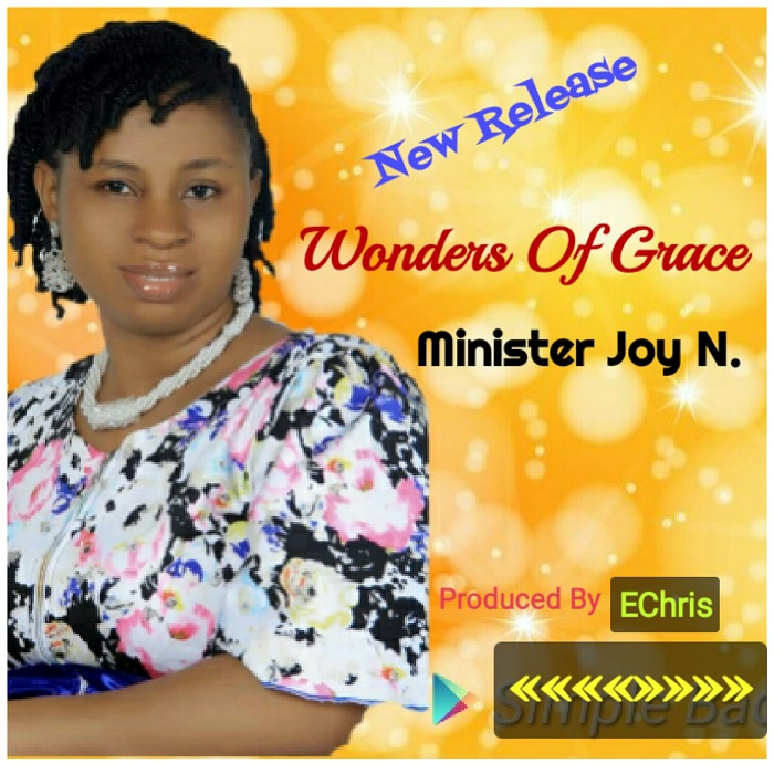 Minister Joy Nwabueze - Wonders Of Grace (Lyrics + Mp3 Download