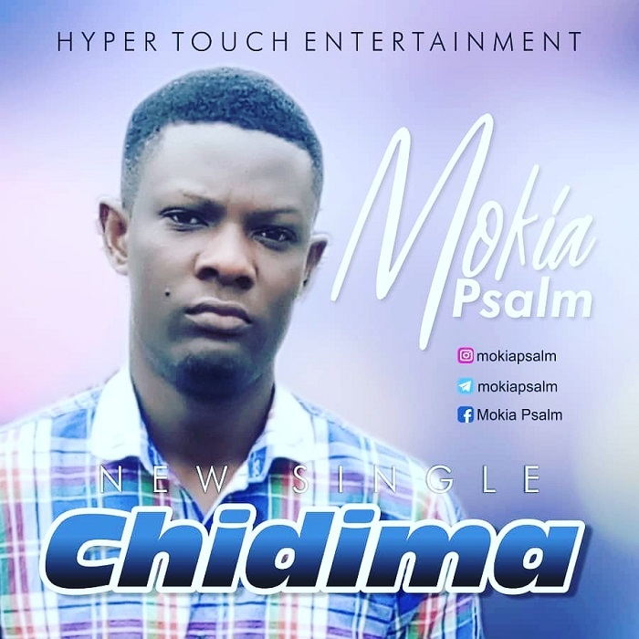 Mokia Psalm – Chidinma (God Is Good)