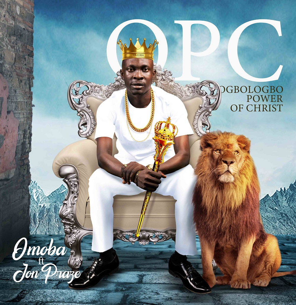 Omoba - (O.P.C.) Ogbologbo Power Of Christ