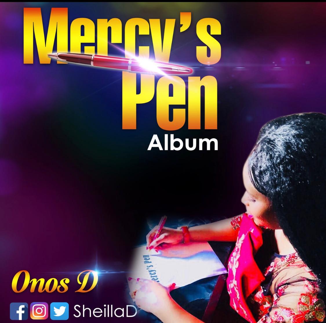 Onos D - Mercys Pen (Album) + Mp3 Download