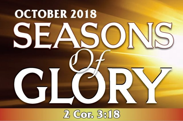 "Prophetic Focus For The Month Of October 2018 ""SEASONS OF GLORY"" Winners Chapel"