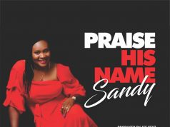 Sandy - Praise His Name