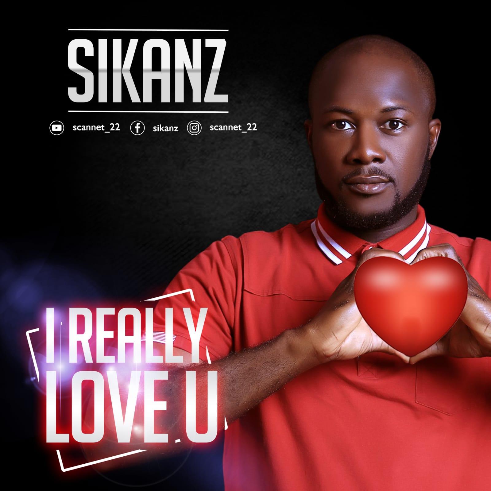 Sikanz - I Really Love U (Lyrics + Free Mp3 Streaming)