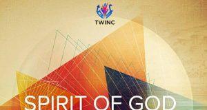 Twinc (True Worshipers In Christ) - Spirit Of God