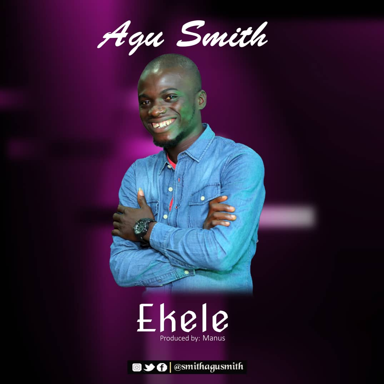 Agu Smith - Ekele (Thanks)