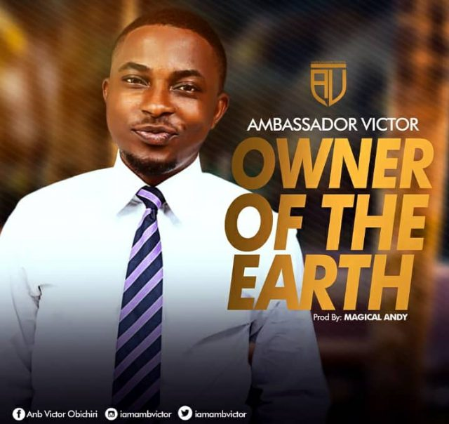 Ambassador Victor - Owner Of The Earth