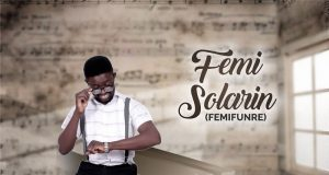 Femi Solarin - My Time (by Femifunre)