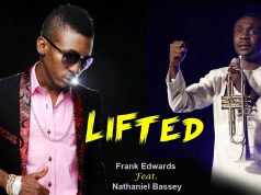 Frank Edwards - Lifted Ft. Nathaniel Bassey