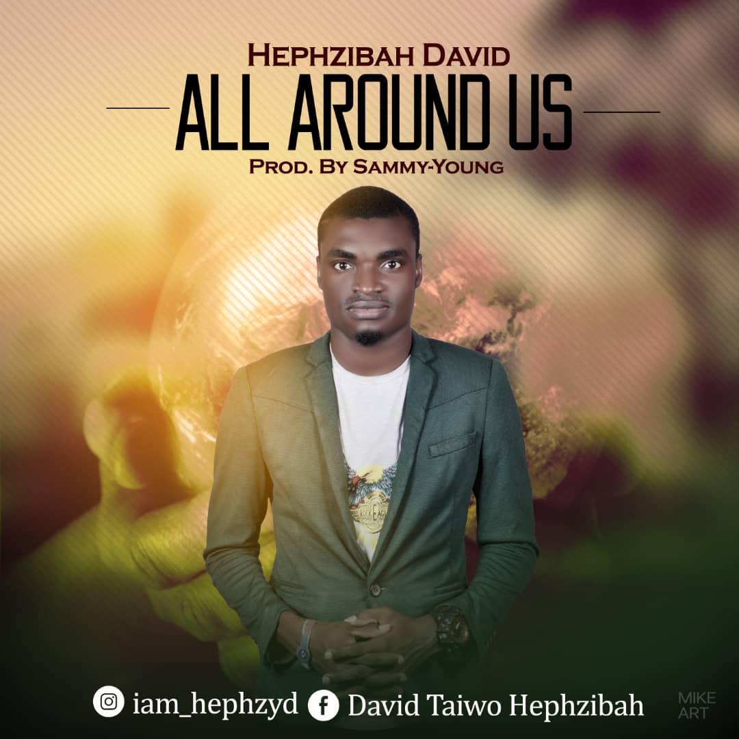Hephzibah – All Around Us