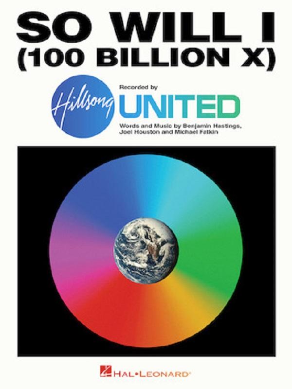 Hillsong United - So Will I (100 Billion X)
