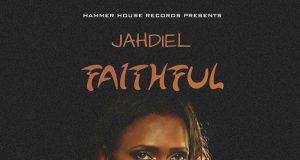 Jahdiel - Faithful