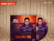 Jimmy D Psalmist (New Album) Consuming Fire Now Digital Stores