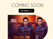 Jimmy D Psalmist Set To Release New Album Consuming Fire