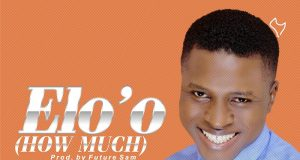 Khelechi - Elo o (How Much)
